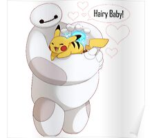Baymax And Pokemon Hairy Baby sweety Poster