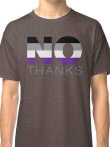 No Thanks - Asexual Classic T-Shirt