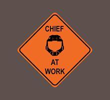 Chief At Work Unisex T-Shirt