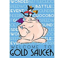 Welcome to Gold Saucer Photographic Print