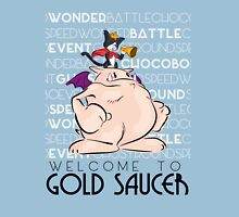 Welcome to Gold Saucer Unisex T-Shirt