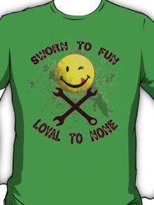 Sworn to Fun, Loyal to None Mechanic T-Shirt