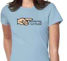 puckering butthole! Womens Fitted T-Shirt