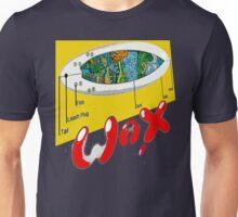 WAX ON... Unisex T-Shirt