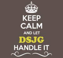 Keep Calm and Let DSJG Handle it Kids Clothes