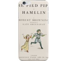 The Pied Piper of Hamlin Robert Browning art Kate Greenaway 0006 Title Page iPhone Case/Skin