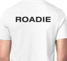 Roadie (BlackText) Unisex T-Shirt