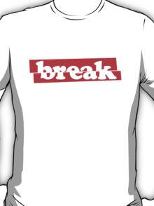 'break' Minimal Cool Design T-Shirt