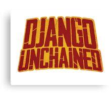 DJANGO UNCHAINED - Typography design Canvas Print