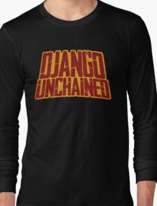 DJANGO UNCHAINED - Typography design Long Sleeve T-Shirt