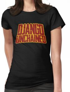DJANGO UNCHAINED - Typography design Womens Fitted T-Shirt