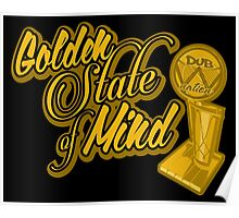 Golden State of Mind NBA CHAMPS Poster