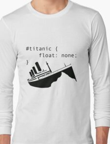 Titanic in CSS computer code Long Sleeve T-Shirt