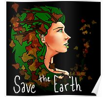 Save the Earth - Earth Poster