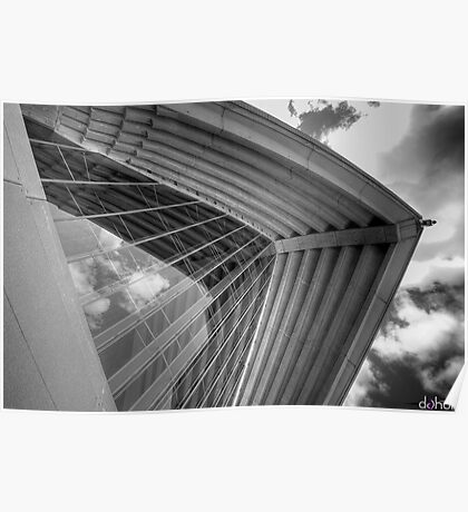 Self Reflections - Reflections of the sky on the Opera House glass - Black & White Poster