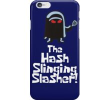 The Hash Slinging Slasher! (White Text) iPhone Case/Skin