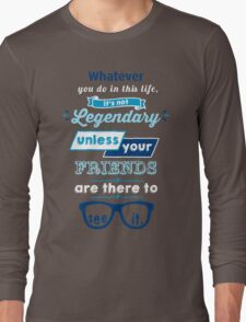 Legendary - Barney Stinson Quote (Blue) Long Sleeve T-Shirt