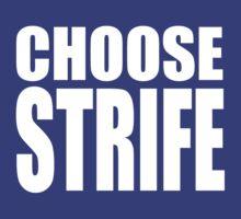 Choose Strife by Wayne Grivell