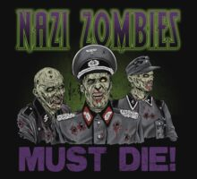 Nazi Zombies Must Die! by ShantyShawn