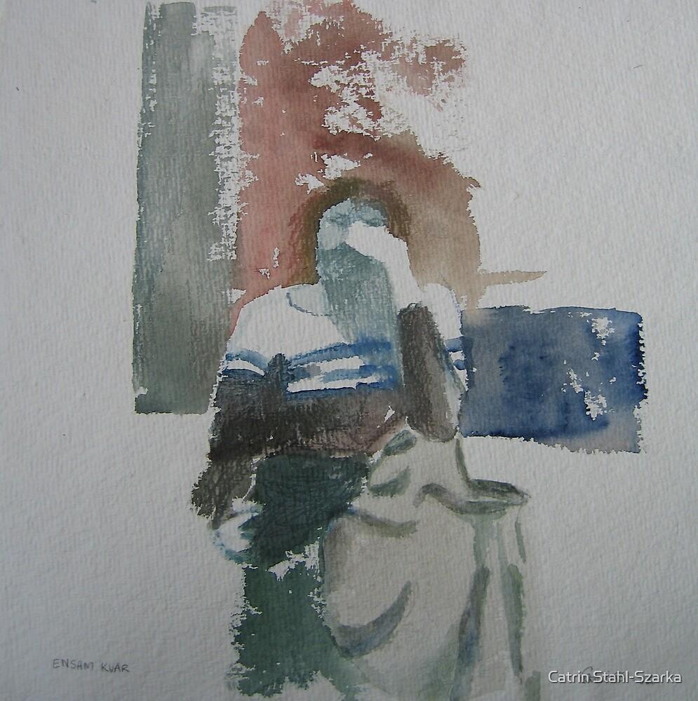 Left all alone by Catrin Stahl-Szarka