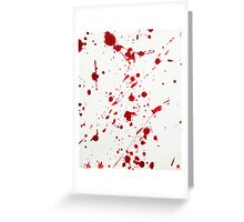 Blood Spatter 6 Greeting Card