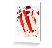 Blood Spatter 9 Greeting Card