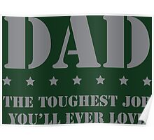 DAD - Toughest Job You'll Ever Love Poster