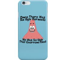 The Ugly Barnacle iPhone Case/Skin