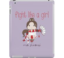 Fight Like a Girl - Cute Fighter iPad Case/Skin