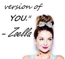 Zoella - Be YOU by KlaineFtOakley