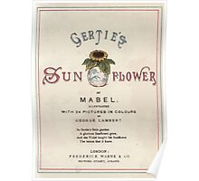 Gertie's Sunflower by George Lambert Mabel 1882 0007 Title Plate 2 Poster