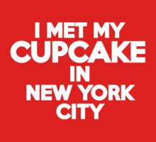 I met my cupcake in New York City Kids Clothes