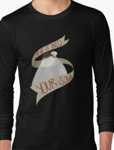Carve It Into Your Soul Long Sleeve T-Shirt