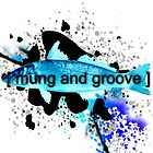 Mung and Groove by Squirrels