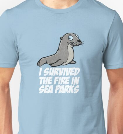 I survived the fire in Sea Parks Unisex T-Shirt