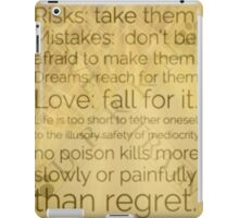 Never regret not taking the risk iPad Case/Skin