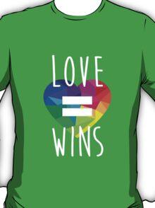 Love Won T-Shirt