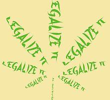 Legalize it by Brett Gilbert