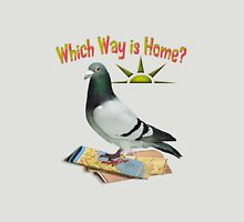 Which Way is Home? Unisex T-Shirt