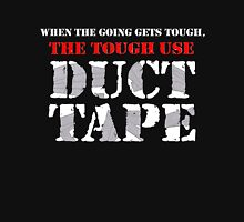The Tough Use Duct Tape Unisex T-Shirt