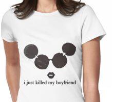 i killed my boyfriend Womens Fitted T-Shirt
