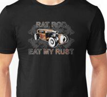 Rat Rod Eat My Rust Unisex T-Shirt