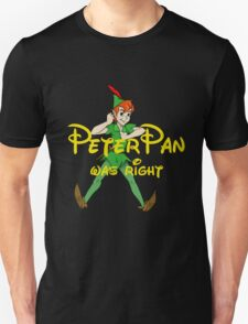 Peter was right Unisex T-Shirt