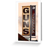 Guns for sale Greeting Card