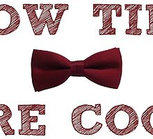 Doctor Who - Bow Ties are cool #1 by BenH4