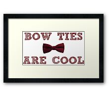Doctor Who - Bow Ties are cool #1 Framed Print