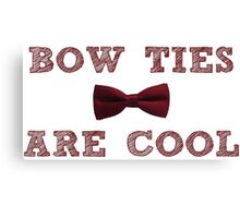 Doctor Who - Bow Ties are cool #1 Canvas Print