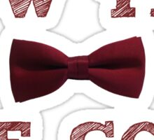Doctor Who - Bow Ties are cool #1 Sticker