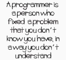 A Programmer is ... by giovybus