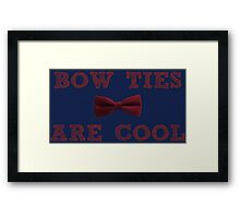 Doctor Who - Bow Ties are cool #2 Framed Print